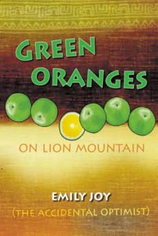 Green Oranges on Lion Mountain